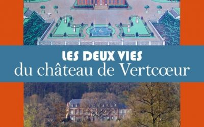 La Fondation Anne-de-Gaulle publie, pour la première fois, un livre consacré à l'histoire du château de Vertcœur