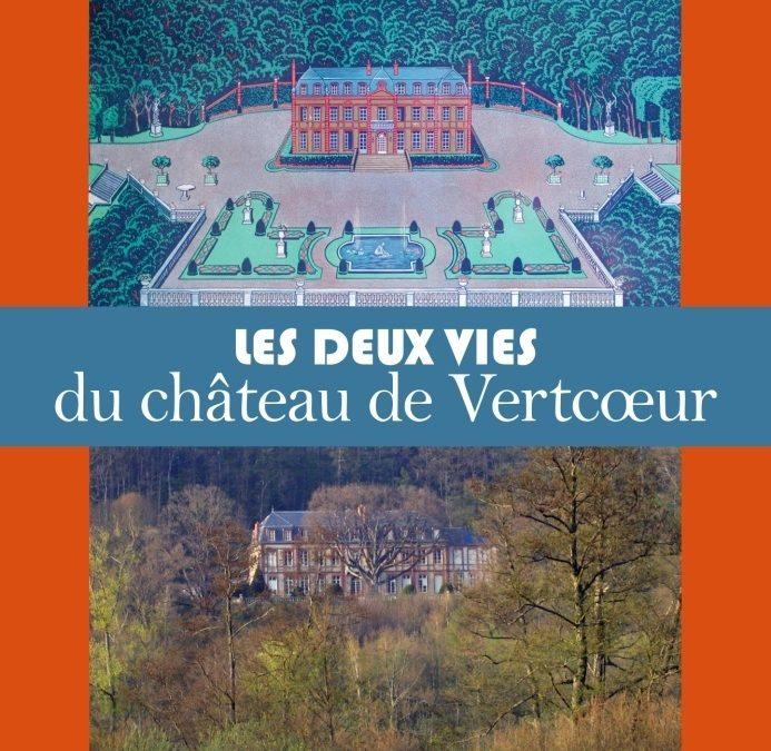 La Fondation Anne de Gaulle publie, pour la première fois, un livre consacré à l'histoire du château de Vertcœur