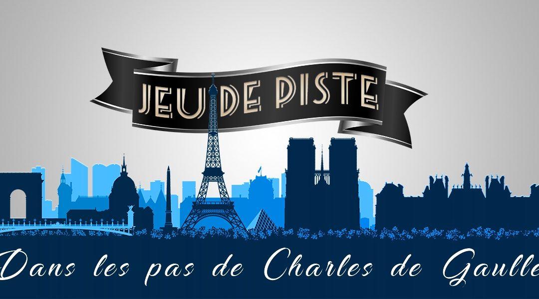 Édition 2019 du jeu de piste «Dans les pas de Charles de Gaulle»