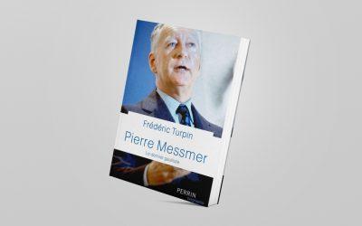 «Pierre Messmer, le dernier gaulliste» (éditions Perrin) de Frédéric Turpin