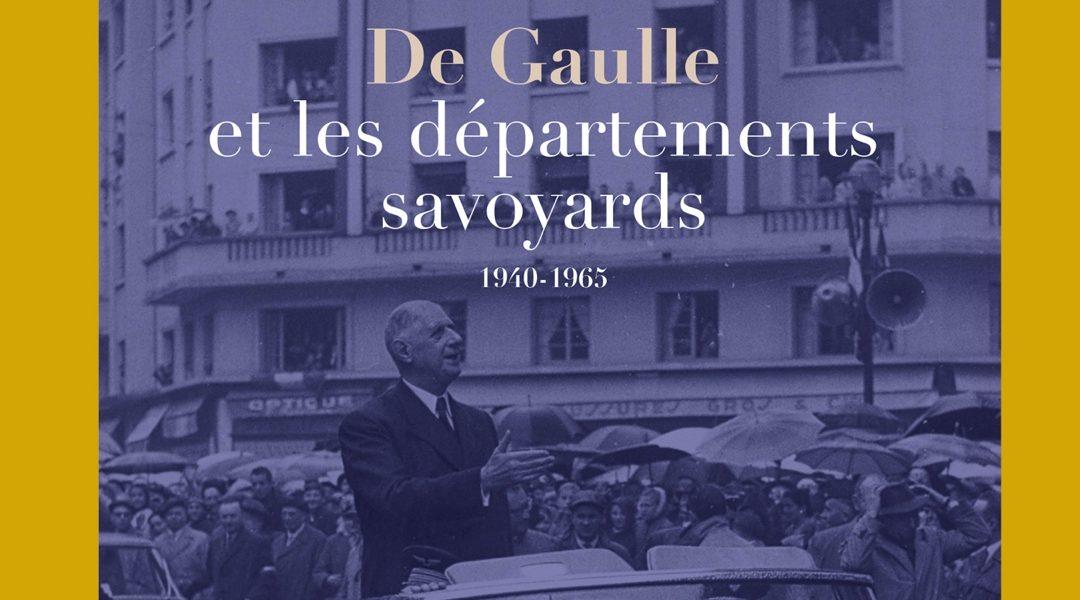 Exposition «De Gaulle et les départements savoyards : 1940-1965»