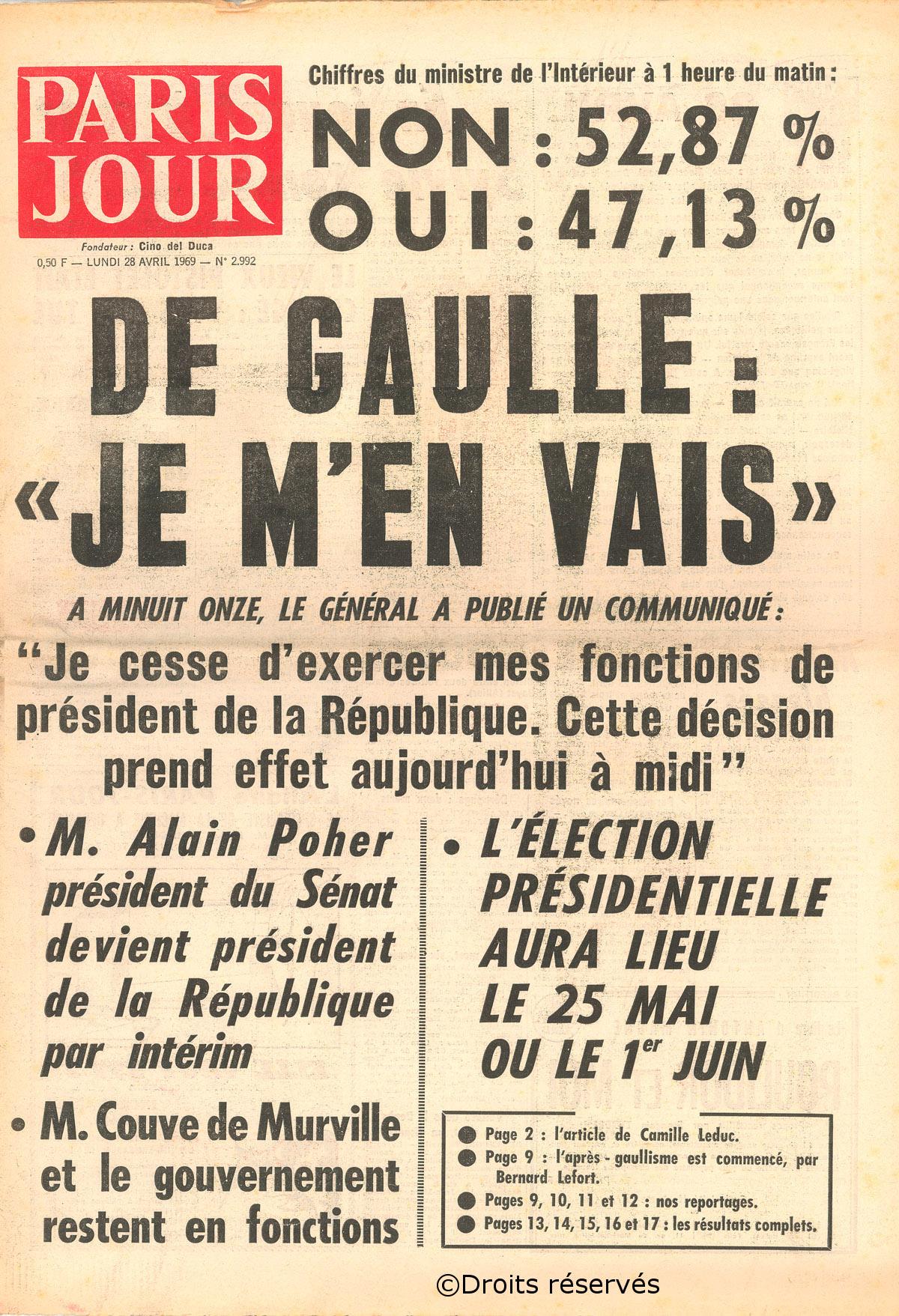 27-28/04/1969 : Echec du référendum sur la réforme du Sénat et la régionalisation – démission du général de Gaulle