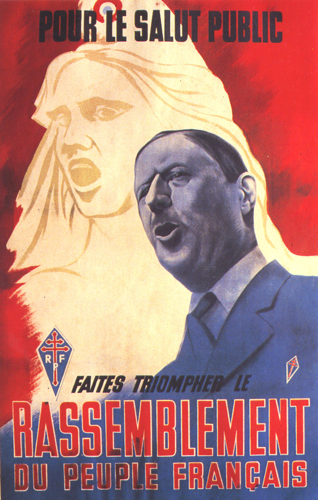 Affiche pour la formation du Rassemblement du Peuple Français, avril 1947