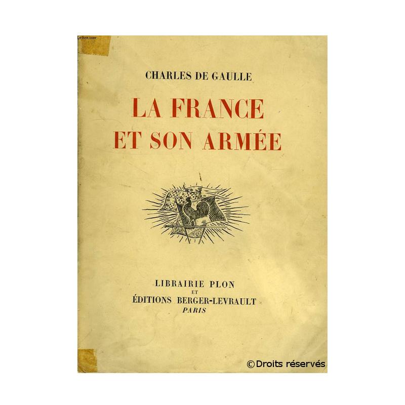 """1938 : Publication de son livre """"La France et son armée"""""""