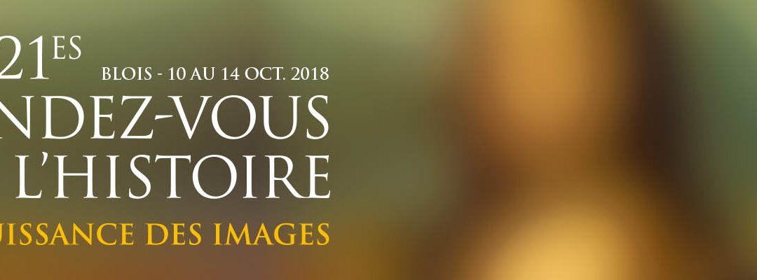 Rendez-vous de l'Histoire 2018 à Blois