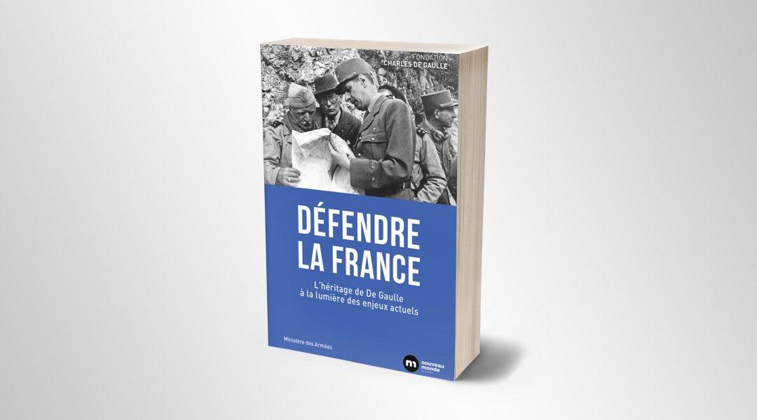 Défendre la France : L'héritage de De Gaulle à la lumière des enjeux actuels