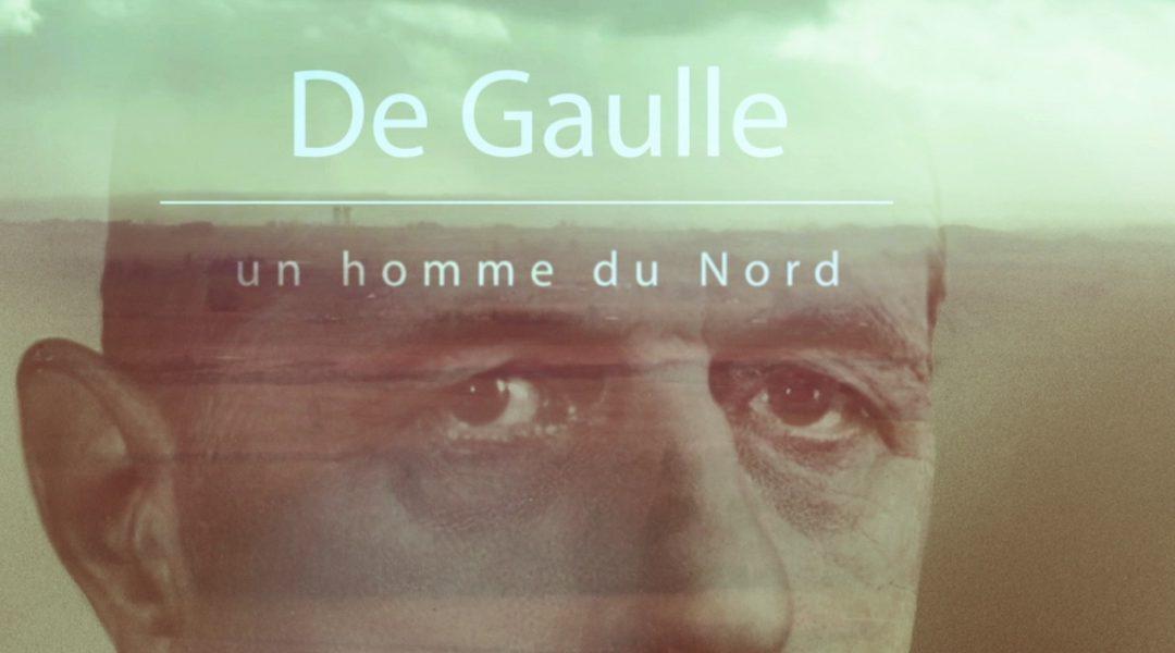 Websérie «De Gaulle, un homme du Nord» (INA/France 3 Hauts-de-France)