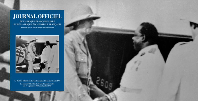 Prochaine parution d'un ouvrage historique sur l'Afrique Française Libre (AFL)