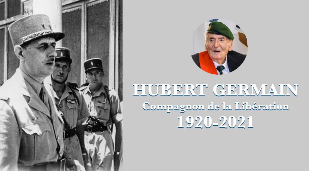 «Hubert Germain, compagnon de la Libération : un homme d'honneur et de fidélité», par Hervé Gaymard