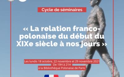 Cycle de séminaires — « La relation franco-polonaise du début du XIXe siècle à nos jours » (Octobre et Novembre 2021)